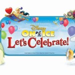 Disney On Ice presents Let's Celebrate! Hershey, PA + Enter To Win a Family 4-Pack of Tickets (Ends 8/28/13)